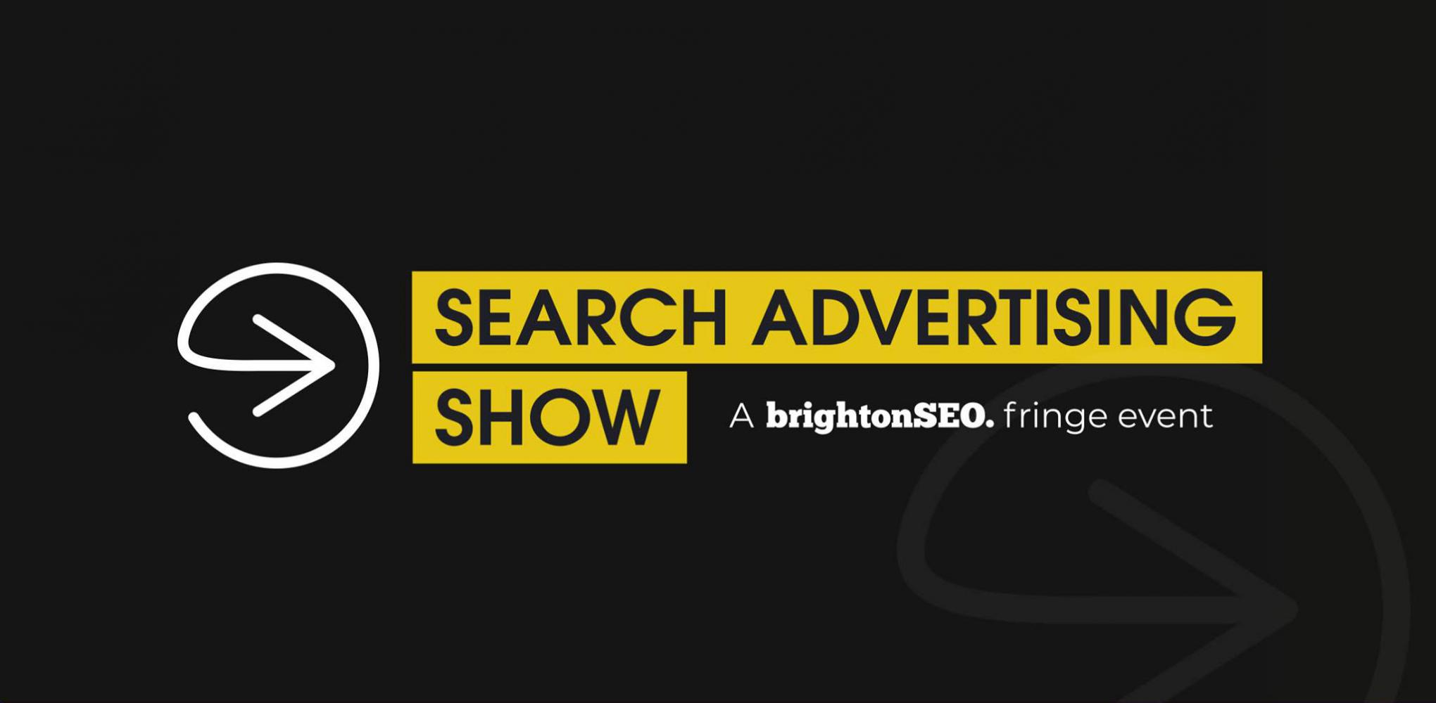 Search Advertising Show in Brighton
